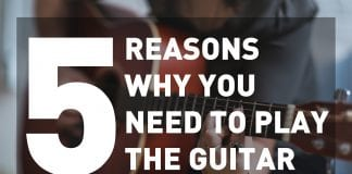 reasons why you need to play guitar
